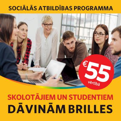 DĀVINĀM STUDENTIEM UN SKOLOTĀJIEM BRILLES BEZ MAKSAS 55€ VĒRTĪBĀ!